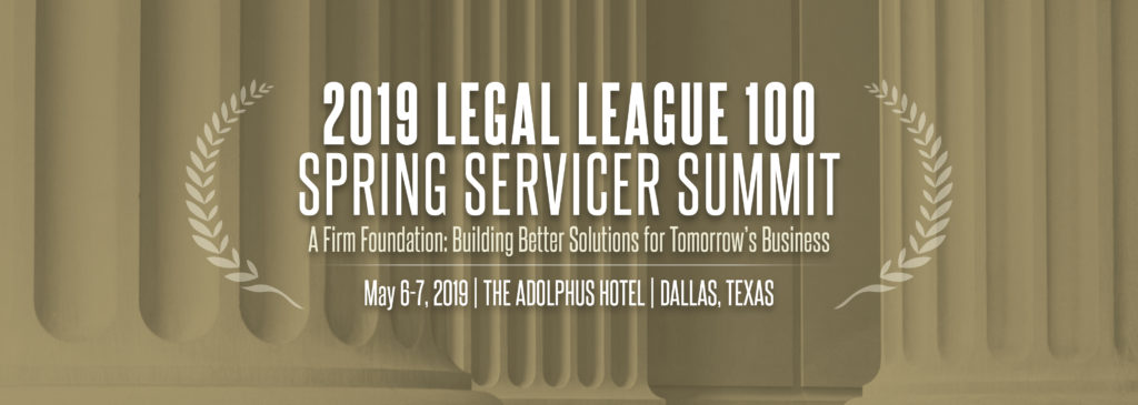 2019 Legal League 100 Spring Servicer Summit